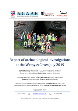 Archaeological investigations at the Wemyss Caves Fife 2019